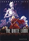 The White Lama: The First Step (0967240166) by Jodorowsky, Alexandro