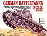 img - for German Battle Tanks in Color: (Schiffer Military) book / textbook / text book