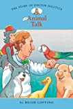 img - for The Story of Doctor Dolittle #1: Animal Talk (Easy Reader Classics) (No. 1) book / textbook / text book