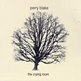 The Crying Roompar Perry Blake