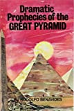 img - for Dramatic prophecies of the Great Pyramid book / textbook / text book