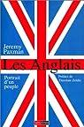 Les Anglais : Portrait d'un peuple par Paxman