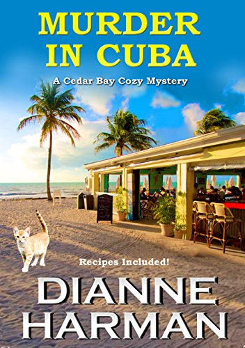 Murder in Cuba: A Cedar Bay Cozy Mystery (Cedar Bay Cozy Mystery Series Book 8) (Craft In America Service compare prices)