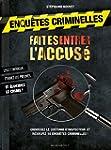CAHIER D'ENQU�TES FAITES ENTRER L'ACCUS�