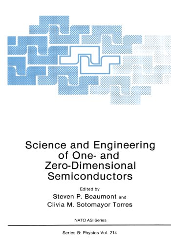 Science And Engineering Of One- And Zero-Dimensional Semiconductors (Nato Science Series B:)
