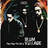 Fan-Tas-Tic, Vol. 1by Slum Village