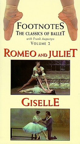 Footnotes, Vol. 2 -  Romeo and Juliet & Giselle [VHS]