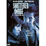 Shattered Image ~ Anne Parillaud