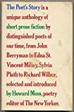 The Poets Story: Is a unique anthology of short prose fiction by distinguished poets of our time