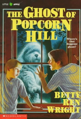 The Ghost of Popcorn Hill, Betty Ren Wright