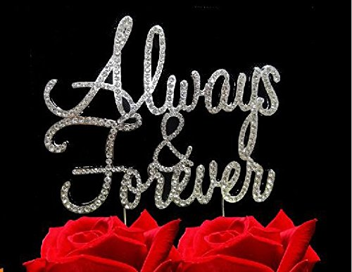 Always and Forever Rhinestone Crystal Cake Topper Silver, Gold Numbers, Letters, Bling Love, Wedding, Birthday, Anniversary ,Sparkles, Shine, Party Decorations Supplies