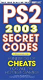 PS2Â: Secret Codes 2003, Volume 2 (Bradygames Take Your Games Further) (0744002702) by BradyGames