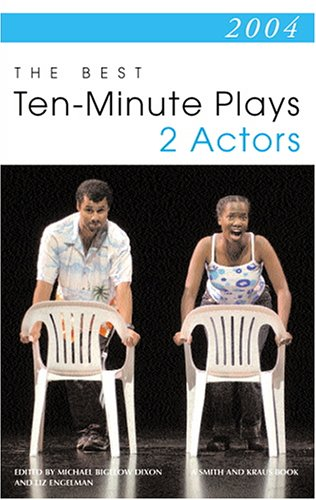 2004: The Best Ten-Minute Plays for 2 Actors