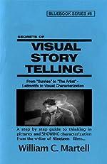 Visual Storytelling (Screenwriting Blue Books)