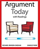 img - for The Argument Today with Readings book / textbook / text book