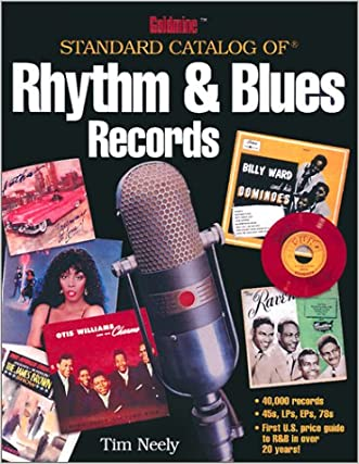 Goldmine Standard Catalog of Rhythm & Blues Records (Goldmine Price Guide to Collectible Record Albums)