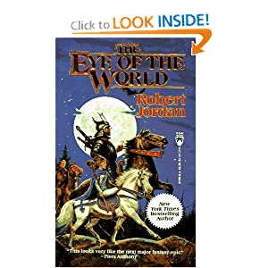 The Eye of the World (The Wheel of Time, Book 1) by Robert Jordan
