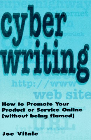cyber-writing-how-to-promote-your-product-or-service-online-without-being-flamed