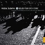 Pascal Dusapin : 7 Solos pour orchestre