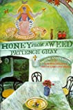 img - for Honey from a Weed: Fasting and Feasting in Tuscany, Catalonia, The Cyclades and Apulia book / textbook / text book