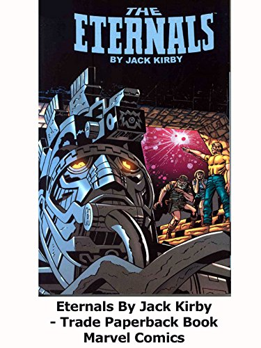 Review: Eternals By Jack Kirby
