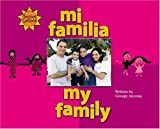 Mi Familia/My Family (We Are Latinos) (Spanish Edition) (0516250671) by Ancona, George