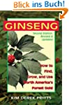 Ginseng: How to Find, Grow, and Use N...