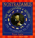 Nostradamus: The Millennium and Beyond (0747515638) by Loire, Peter
