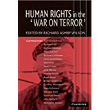 Human Rights in the 'War on Terror'by Richard Ashby Wilson