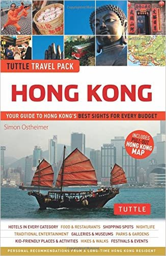 Hong Kong Tuttle Travel Pack: Your Guide to Hong Kong's Best Sights for Every Budget (Travel Guide & Map)