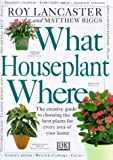 img - for What Houseplant Where book / textbook / text book