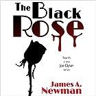 The Black Rose: Joe Dylan Crime Noir, Book 4 Hörbuch von James A. Newman Gesprochen von: Alexander Samson