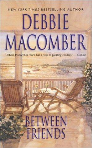 Between Friends, Macomber,Debbie