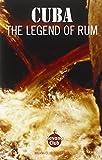 Cuba: The Legend of Rum