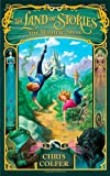 Chris Colfer The Land of Stories: The Wishing Spell: Number 1 in series