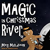 Magic in Christmas River: Christmas River Cozy Series, Book 7 | Meg Muldoon
