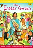 The Easter Garden: Following in the Footsteps of Jesus