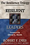 Resilient Leaders--The Resilience Trilogy