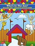 Do-A-Dot Creative Activity Whos In The Zoo? Art Book