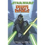 Star Wars: Knights of the Old Republic Volume 1 Commencement ~ John Jackson Miller