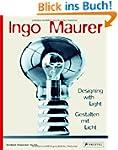 Ingo Maurer: Designing with Light. Ge...