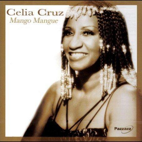 Celia Cruz - Mango Mangue - Zortam Music
