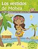 Los Vestidos De Mohea (Minimiki)