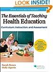 Essentials of Teaching Health Educati...
