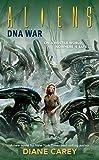 Aliens: DNA War (Aliens (Dark Horse))