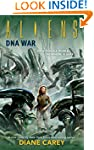 Aliens: DNA War (Aliens (Dark Horse))