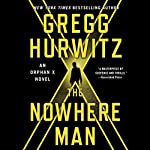 The Nowhere Man: Evan Smoak, Book 2 Audiobook by Gregg Hurwitz Narrated by Scott Brick