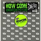 How Come/American Psycho Ft.B-Real [Vinyl Single]
