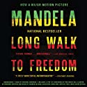 Long Walk to Freedom: The Autobiography of Nelson Mandela (       UNABRIDGED) by Nelson Mandela Narrated by Michael Boatman