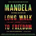 Long Walk to Freedom: The Autobiography of Nelson Mandela Hörbuch von Nelson Mandela Gesprochen von: Michael Boatman